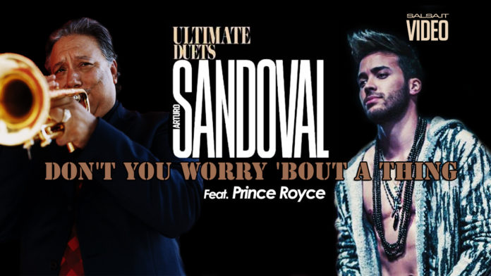 DON'T YOU WORRY 'BOUT A THING - Arturo Sandoval, Prince Royce (2018 cha cha cha official video)