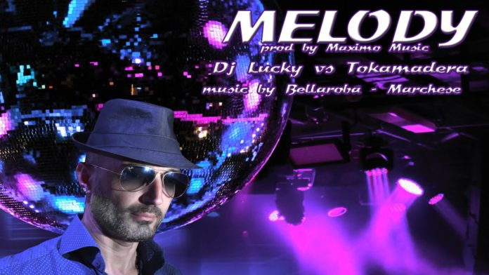 Dj Lucky Vs Tokamadera - Melody