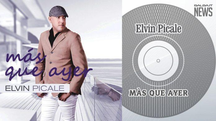 Elvin Picale - Mas Que Ayer