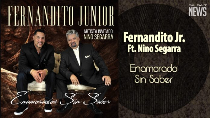 Fernandito Junior Ft Nino Segarra - Enamorados Sin Saber