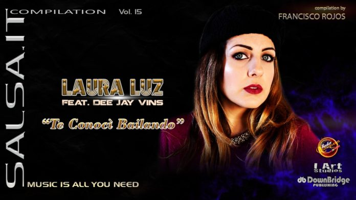 Laura Luz Feat DJ Vins - La Conoci Bailando (Salsa.it Compilation Vol. 15 2