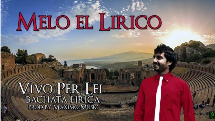 Melo el Lirico - Maximo Music - Vivo Per Lei (Bachata Version)