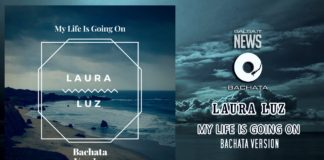Laura Luz - My Life Is Going On (Bachata Version)