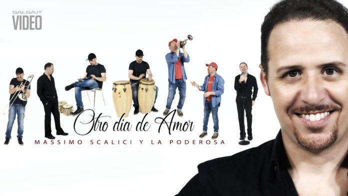 Massimo Scalici e la Poderosa - Otro Dia de Amor (2018 salsa official video)
