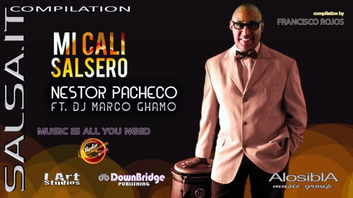 Nestor Pacheco Ft. DJ Marco Ghamo - Mi Cali Salsero (Salsa.it Compilation Vol 15)