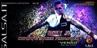 Ricky Jo, Cupido e Moises Fernandez - Vengo (Salsa.it Compilation Vol 15)