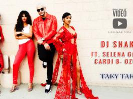 Dj Snake - Taki Taki feat. Ozuna - Cardi B - Selena Gomez (2018 Video Official)