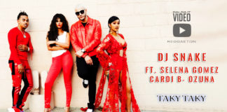 Dj Snake - Taki Taki feat. Ozuna - Cardi B - Selena Gomez (2018 Video Official)