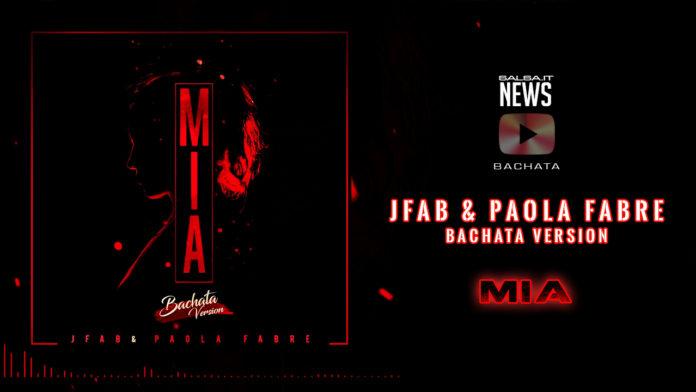 JFab & Paola Fabre - Mia (2018 Bachata Version)