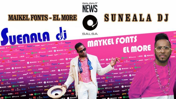 Maykel Fonts - El More - SUENALA DJ