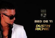 Dustin Richie - Sed de Ti (2019 Bachata official video)