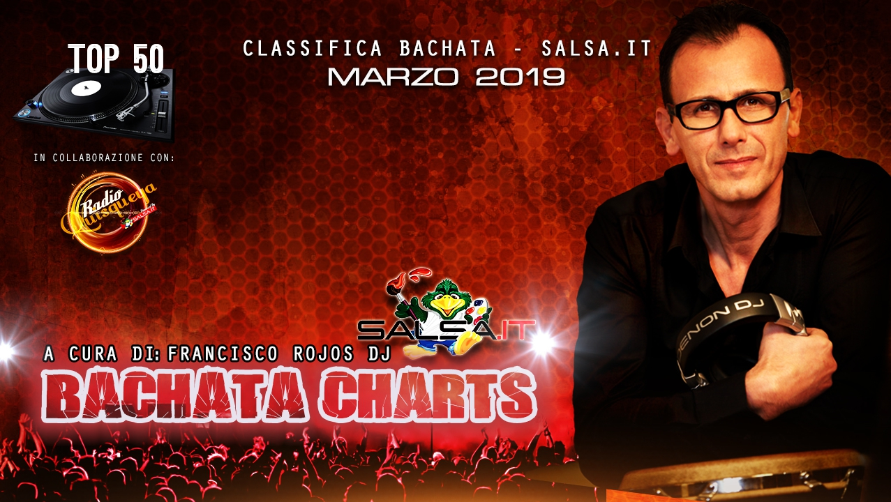 CLASSIFICA BACHATA – MARZO 2019 (Top 50 Bachata Chart