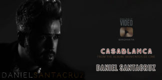 Daniel Santacruz - Casablanca (2019 Bachata official video)