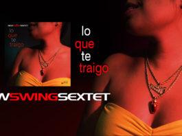 New Swing Sextet - Lo Que Te Traigo (2019 News Salsa)New Swing Sextet - Lo Que Te Traigo (2019 News Salsa)