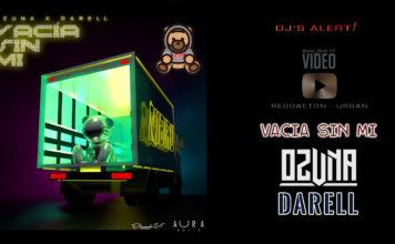 Ozuna e Darell - Vacia Sin Mi (2019 Reggaeton official video)