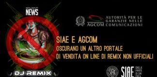 AGCOM e SIAE Oscurano in Italia un'altro Portale di vendita on line di REMIX NON UFFICIALI