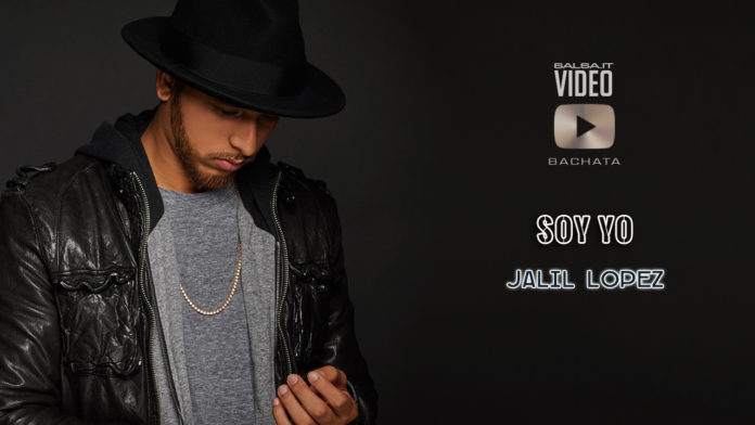 Jalil Lopez - Soy Yo (2019 Bachata video Official)