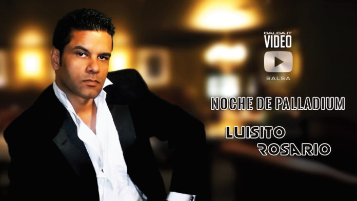 Luisito Rosario - Noche de Palladium (2019 Salsa official video)