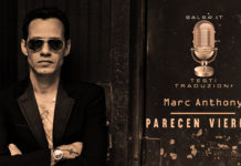 Marc Anthony - Parecen Viernes (2019 Testo e Traduzione)