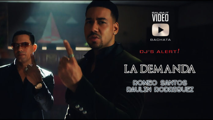 Romeo Santos, Raulin Rodriguez - La Demanda (2019 Bachata official video)