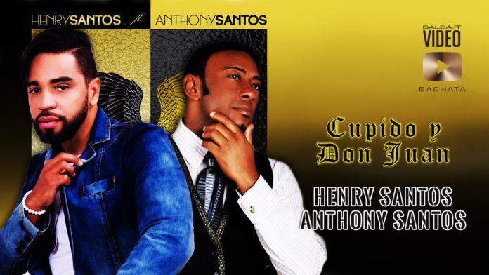 Henry Santos Ft. Anthony Santos - Don Juan y Cupido (2019 Bachata lyric video)