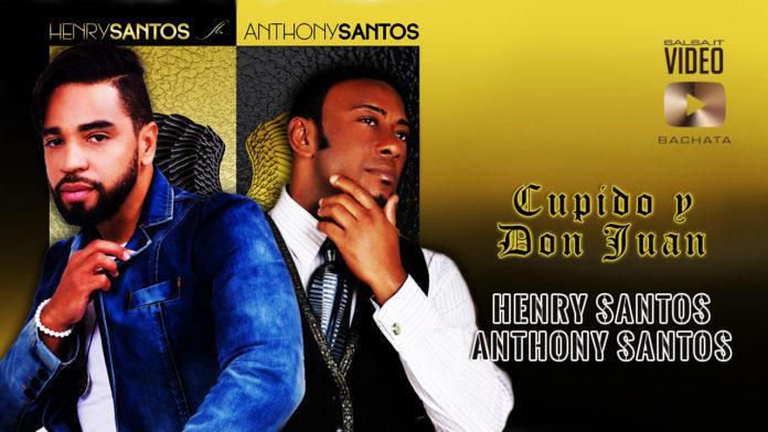Henry Santos Ft. Anthony Santos - Don Juan y Cupido (2019 Bachata lyric video)