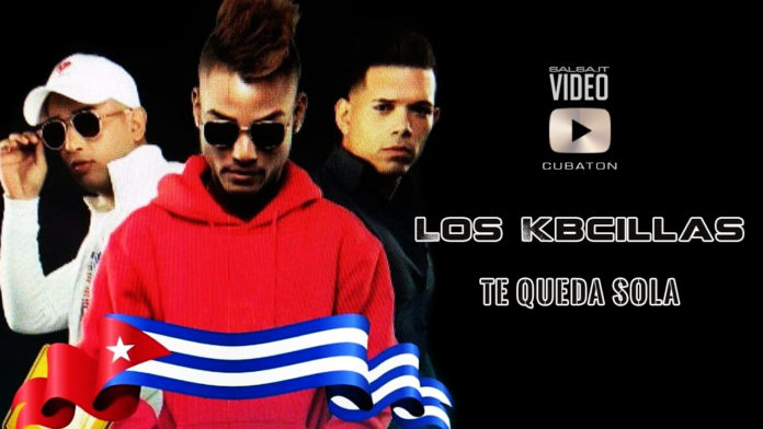 Los Kbcillas - Te Queda Sola (2019 Cubaton official video)