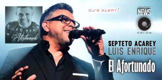 Septeto Acarey e Luis Enrique - El Afortunado (2019 Salsa News)