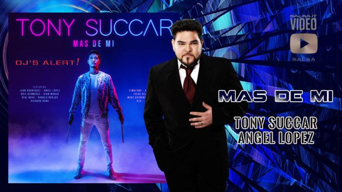 Tony Succar feat. Angel Lopez - Mas De Mi (2019 Salsa official video)