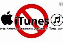 Apple Annuncia l'imminete chiusura di iTunes StoreApple Annuncia l'imminete chiusura di iTunes Store