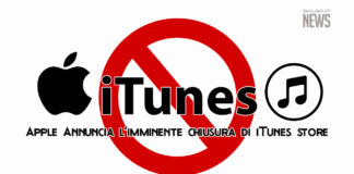 Apple Annuncia l'imminete chiusura di iTunes StoreApple Annuncia l'imminete chiusura di iTunes Store