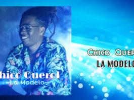 Chico Querol - La Modelo (2019 reggaeton official video)