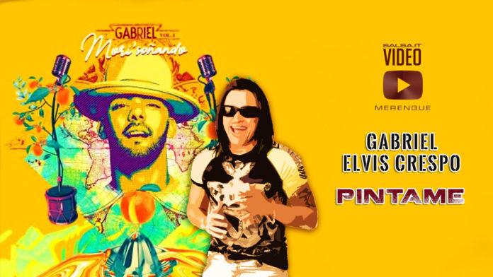 Gabriel & Elvis Crespo - Pintame (2019 Merengue official video)