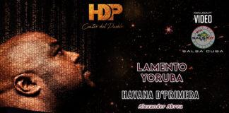 Havana D'Primera - Lamento Yoruba (2019 Salsa official video)