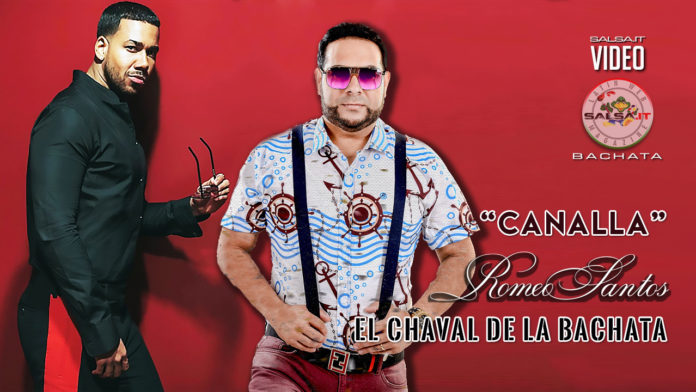 Romeo Santos, El Chaval de la Bachata - Canalla (2019 Bachata official video)