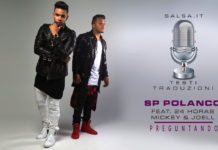 SP Polanco Ft. 24 Horas Mickey Then Joell - Preguntando (2019 Testo e Traduzione)