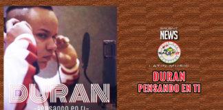 Duran - Pensando En Ti (2019 News UUrban Music)