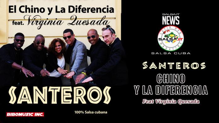 El Chino y La Diferencia Ft Virginia Quesada - Santeros (2019 News Salsa Cuba)