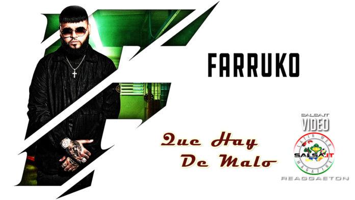 Farruko - Que Hay De Malo (2019 Reggae - Reggaeton official video)