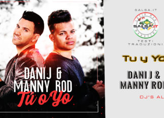 Manny Rod, Dani J - Tu y Yo (2019 Testi e Traduzioni)