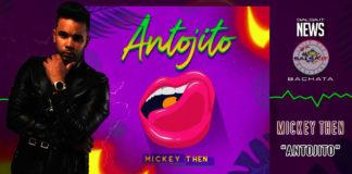 Mickey Then (Mickey & Joell 24 Horas) - Antojitos
