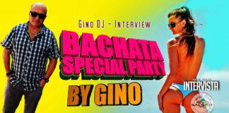 Gino DJ - Intervista al popolare produttore di bachata