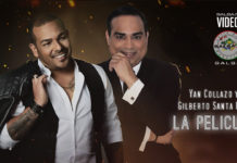 Yan Collazo y Gilberto Santa Rosa - La Pelicula (2019 Salsa official video)