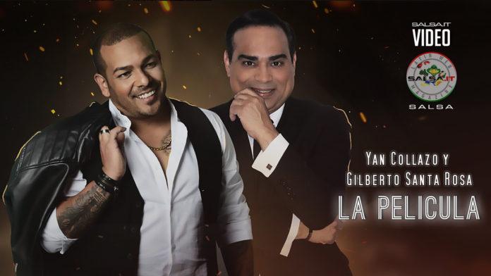 Yan Collazo y Gilberto Santa Rosa - La Pelicula (2019 Salsa official video)