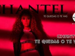 Chantel - Te Quedas O Te Vas (2019 Bachata official video)