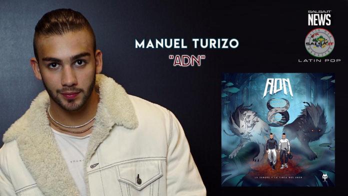 Manuel Turizo - ADN (DNA) (2019 News Latin Pop)