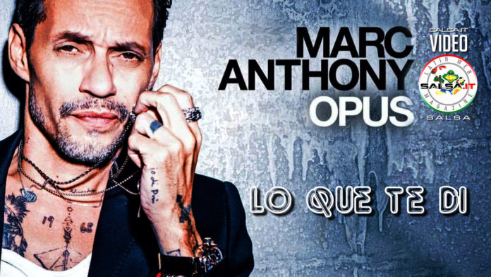 Marc Anthony - Lo Que Te Di (2019 Salsa official video)