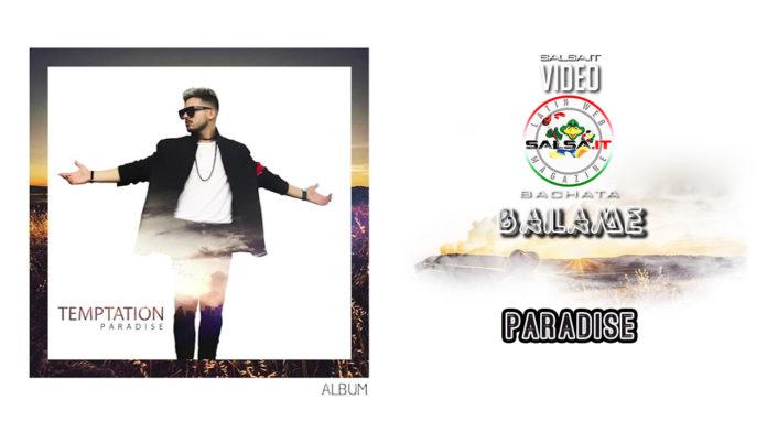 Paradise - Bailame (2019 Bachata official video)