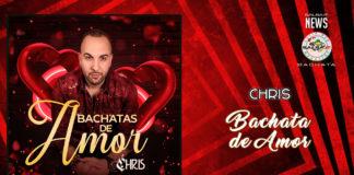 Chris - Bachatas De Amor (2019 News Bachata)