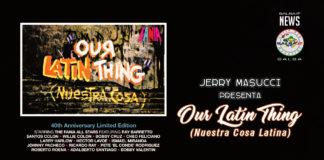 Jerry Masucci presenta - Our Latin Thing (Nuestra Cosa Latina)
